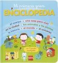 Mi primera gran enciclopedia. Con 7 grandes desplegables