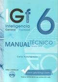 IGF- 6r. Inteligencia General y Factorial renovado. Manual T�cnico Formas A y B.