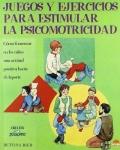 Juegos y ejercicios para estimular la psicomotricidad.