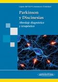 Parkinson y Discinesias. Abordaje diagn�stico y terap�utico.