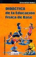 Did�ctica de la Educaci�n F�sica de Base.