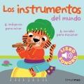 Los instrumentos del mundo. Mi primer libro de sonidos.