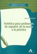 Fonética para profesores de español: de la teoría a la práctica.