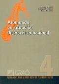 Alumnado en situaci�n de estr�s emocional. Escuela inclusiva: alumnos distintos pero no diferentes.