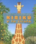 Kirik y la jirafa. (pequeo)