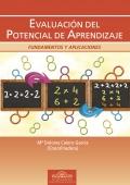 Evaluación del potencial de aprendizaje. Fundamentos y aplicaciones.