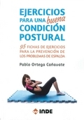 Ejercicios para una buena condici�n postural. 95 fichas de ejercicios para la prevenci�n de los problemas de espalda