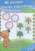 Mi primer juego educativo. Caja 50 tarjetas. La hora, calendario, estaciones del a�o.