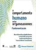 El comportamiento humano en las organizaciones. Fundamentaci�n