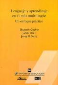 Lenguaje y aprendizaje en el aula multilingüe. Un enfoque práctico.