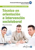 Tcnico en orientacin e intervencin sociolaboral.