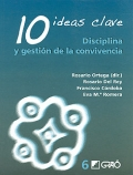 10 ideas clave. Disciplina y gestin de la convivencia