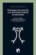 Estrategias de atenci�n a la diversidad cultural en educaci�n.