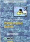 Bases metodol�gicas para el aprendizaje de las Actividades acu�ticas educativas.