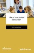 Hacia una nueva educaci�n