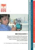 BECOLEANDO I. Programa de desarrollo de los procesos cognitivos intervinientes en el lenguaje, para la mejora de las competencias oral y lecto-escritora.
