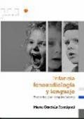 Infancia, fonoaudiolog�a y lenguaje. Aprender con terapias breves