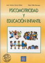 Psicomotricidad y educacin infantil.
