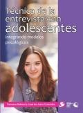 T�cnica de la entrevista con adolescentes. Integrando modelos psicol�gicos