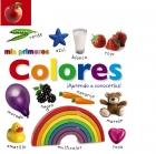 Mis primeros colores �Aprendo a conocerlos!
