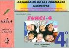 FUNCI-4. Desarrollo de las funciones ejecutivas. 4� de Primaria.