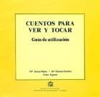 Colección cuentos para ver y tocar (Braille)