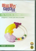 Es hora de dormir.  Imgenes y nanas para irse a la cama !.  Baby Grow ( DVD )