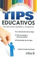 Tips educativos. Ayuda para padres y maestros.