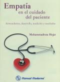 Empat�a en el cuidado del paciente. Antecedentes, desarrollo, medici�n y resultados.