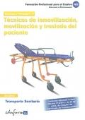 T�cnicas de inmovilizaci�n, movilizaci�n y traslado del paciente. Transporte sanitario. Modulo formativo III.
