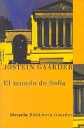 El mundo de Sof�a. Novela sobre la historia de la filosof�a.