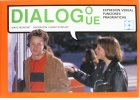 Dialogo/ue. Expresi�n Verbal, Funciones Pragm�ticas.