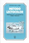 M�todo lectocolor. Aprendizaje de la lectoescritura teor�a y pr�ctica