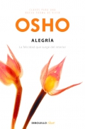 Osho: Alegra. La felicidad que surge del interior.