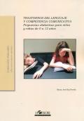 Trastornos del lenguaje y competencia comunicativa. Propuestas didácticas para niños y niñas de 0 a 12 años