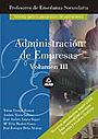 Administraci�n de empresas. Volumen III. Profesores de ense�anza secundaria.
