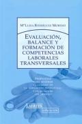Evaluación, balance y formación de competencias laborales transversales.