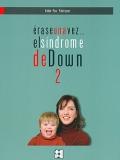 Érase una vez... el síndrome de Down 2.