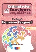 Estimulacin de las funciones cognitivas. Cuaderno 6: Esquema Corporal. Nivel 2.