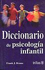 Diccionario de psicolog�a infantil.