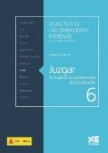 Juzgar. De la opini�n no fundamentada al juicio elaborado