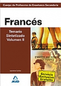 Francs. Temario Sintetizado. Volumen II. Cuerpo de Profesores de Enseanza Secundaria.
