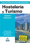 Hostelería y Turismo. Temario. Volumen I. Cuerpo de Profesores de Enseñanza Secundaria.
