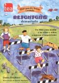 Qué puedo hacer cuando... Refunfuño demasiado. Un libro para ayudar a los niños a superar el negativismo.