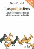 Los patitos feos: una infancia infeliz no determina la vida.