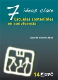 7 ideas clave. Escuelas sostenibles en convivencia