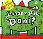 �D�nde est�s Dani?