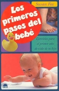 Los primeros pasos del beb. Ejercicios para el primer ao de vida de tu hijo.