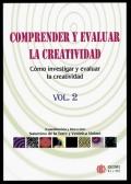 Comprender y evaluar la creatividad. C�mo investigar y evaluar la creatividad. Volumen 2