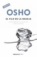 Osho: El filo de la navaja. La necesidad de una revoluci�n en la conciencia